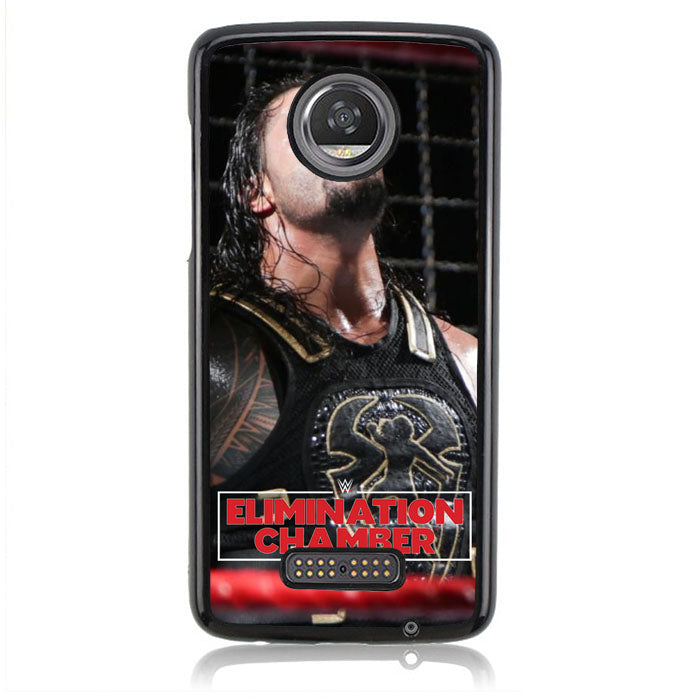 Elimination Chamber Roman Reigns Q0217 Motorola Moto Z2 Play Case