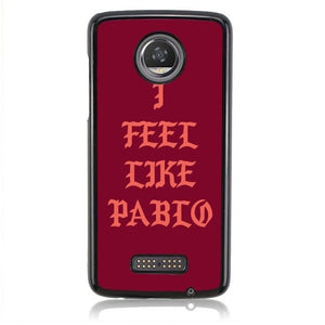 I Feel Like Pablo Red Maroon J0144 Motorola Moto Z2 Play Case
