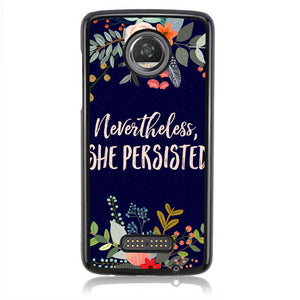 SHE PERSISTED J0337 Motorola Moto Z2 Play Case