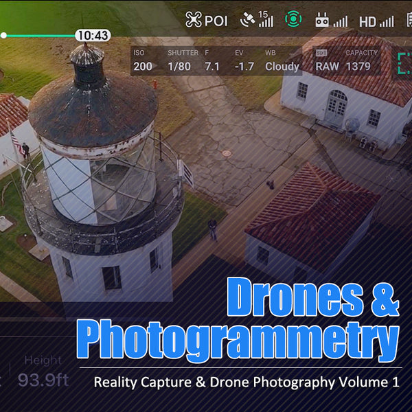 Drones & Photogrammetry: Reality Capture Volume One