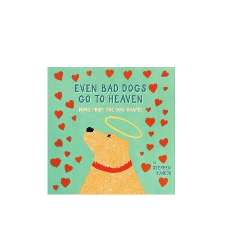 """Even Bad Dogs Go To Heaven"" Book"