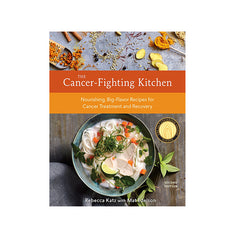 The Cancer Fighting Kitchen