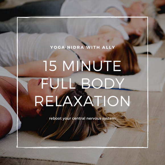 15 Minute Full Body Relaxation