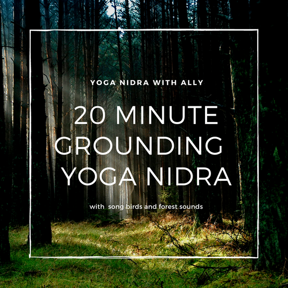 20 Minute Regenerating & Grounding Yoga Nidra