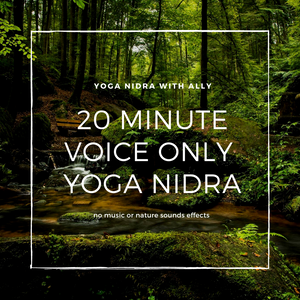 20 Minute Voice Only Yoga Nidra for Grounding