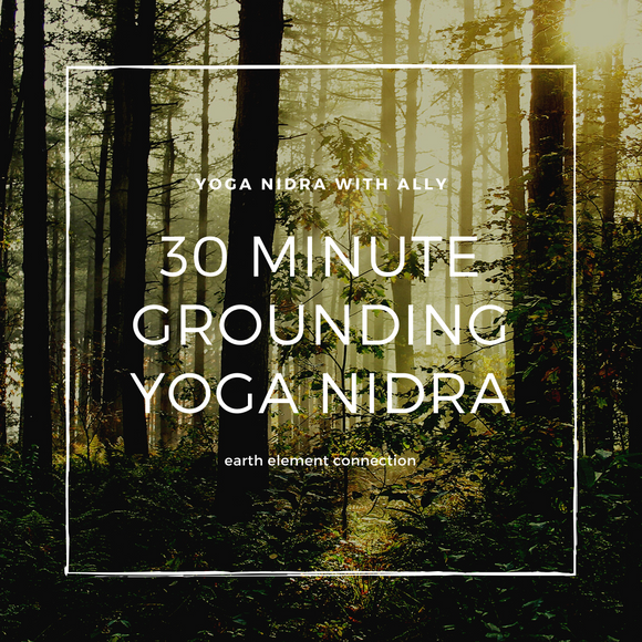 30 Minute Grounding Yoga Nidra