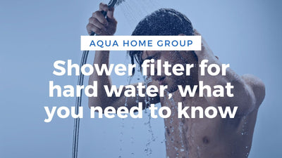 How to Choose a Shower Filter for Hard Water?