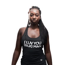 Load image into Gallery viewer, I LUV YOU (BLK) MAN Tank