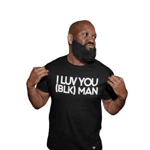 LIMITED EDITION I LUV YOU (BLK) MAN T-shirt