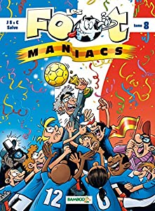 Les Foot maniacs - tome 08