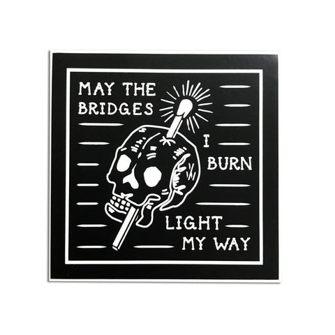 Bridge Burner