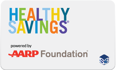 Healthy Savings powered by AARP Foundation Card