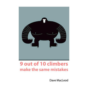 "Dave MacLeod's Book ""9 Out of 10 Climbers Make the Same Mistakes"""