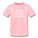 All The Cool Kids Are Reading - pink