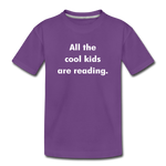 All The Cool Kids Are Reading - purple