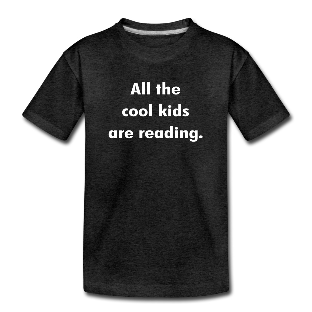 All The Cool Kids Are Reading - charcoal gray