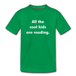 All The Cool Kids Are Reading - kelly green
