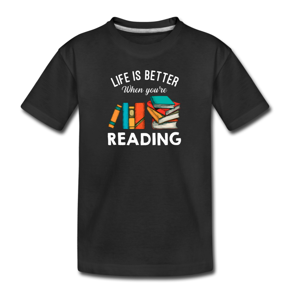 Life Is Better When You're Reading - black