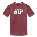 Reading Is Lit - heather burgundy