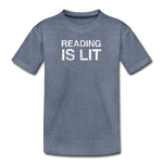 Reading Is Lit - heather blue
