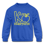 K is for Kindergarten Sweatshirt - royal blue