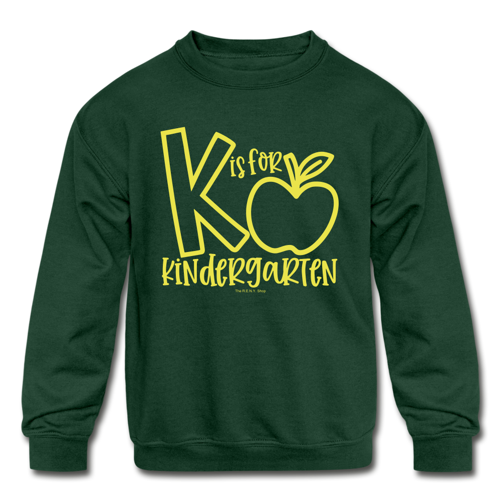 K is for Kindergarten Sweatshirt - forest green