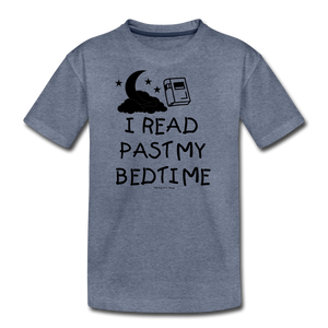 I Read Past My Bedtime - heather blue