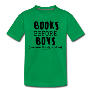 Books Before Boys - kelly green