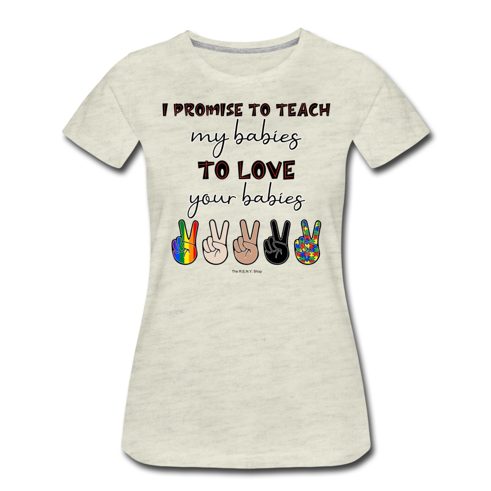 I Promise (Women) T-shirt - heather oatmeal
