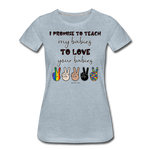 I Promise (Women) T-shirt - heather ice blue