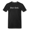 But God. (unisex) - black