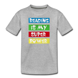 Reading Is My Super Power - heather gray
