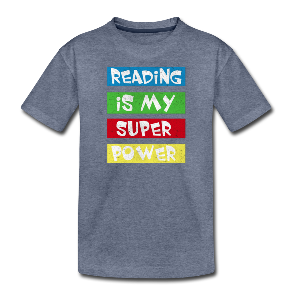 Reading Is My Super Power - heather blue