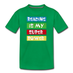 Reading Is My Super Power - kelly green