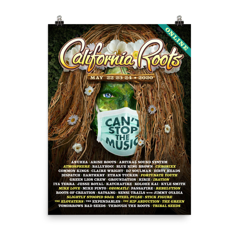 Official 'Can't Stop The Music' Online Festival Poster (2020) - California Roots Brand