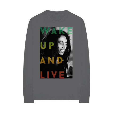 Wake Up And Live Long Sleeve T-Shirt
