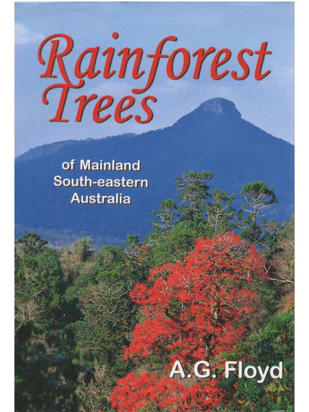 Rainforest Trees of Mainland SE Aust