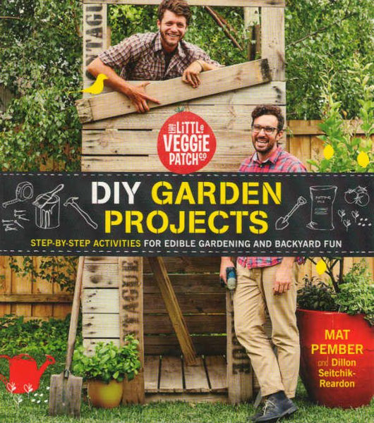 Little Vegie Patch DIY Projects
