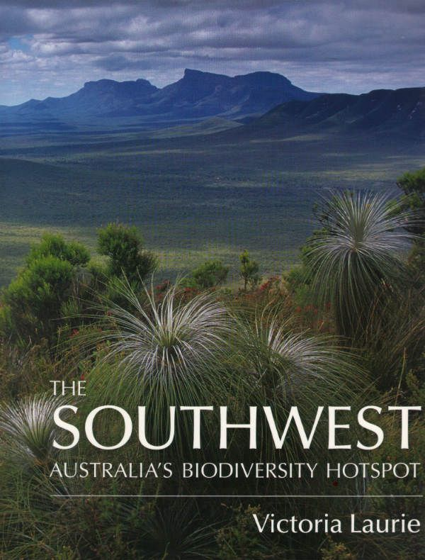 The Southwest Aust Biodiversity Hotspot