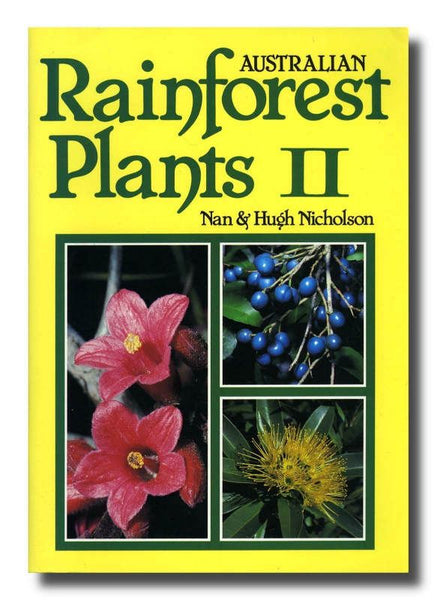 Aust Rainforest Plants II
