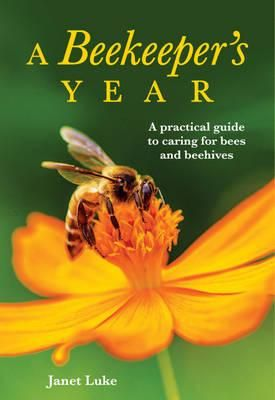 A Beekeepers Year