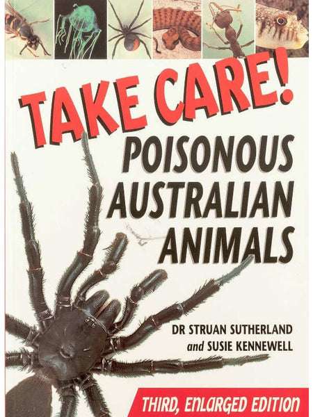 Take Care Poisonous Aust Animals