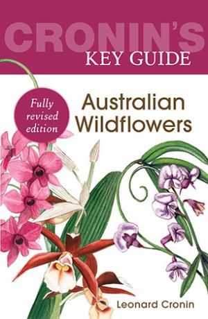 Cronins Key Guide to Aust Wildflowers