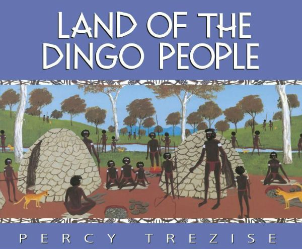 Land of the Dingo Peope