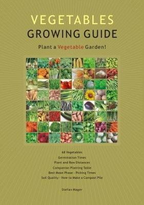 Vegetable Growing Guide