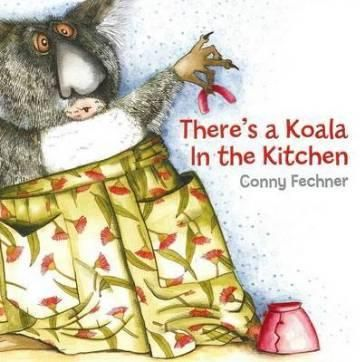 Theres a Koala In The Kitchen