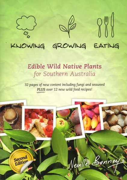 Knowing Growing Eating Edible Wild Plant