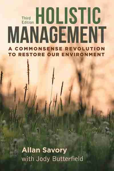 Holistic Management 3rd Ed