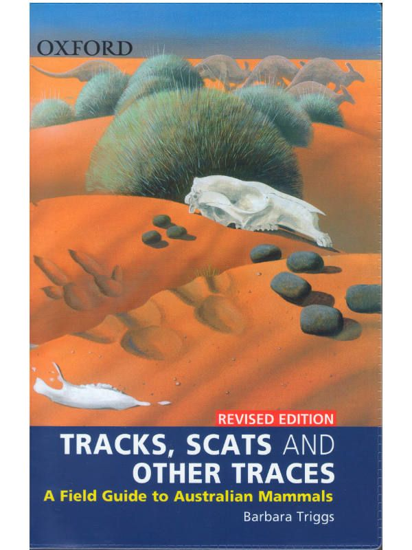 Tracks,Scats and Other Traces Revised Ed