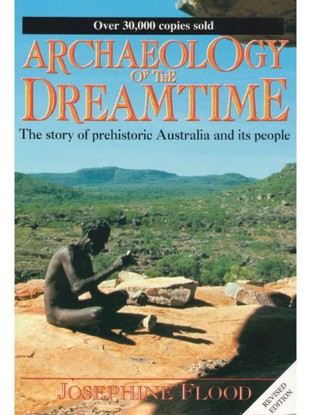 Archeology of the Dreamtime